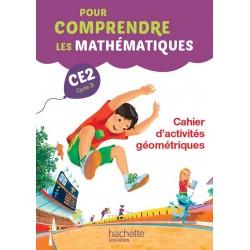 Pour comprendre les mathématiques CE2 - Cahier d'activités géométriques - 2015 - Hachette