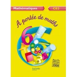 A Portée de Maths CE2 - Manuel - 2009 - Hachette