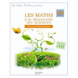 Les Ateliers Hachette: Maths à la découverte des Sciences CE2 - Fichier - 2010 - Hachette