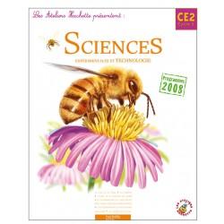 Les Ateliers Hachette - Sciences expérimentales et technologie CE2 - Manuel - 2010 - Hachette