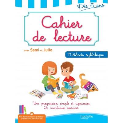 Cahier de lecture avec Sami et Julie : Dès 5 ans - 2014 - Hachette