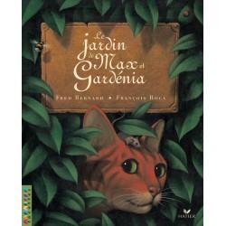 Facettes CE2 - Album 3 : Le jardin de Max et Gardenia