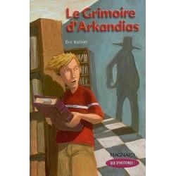 Le grimoire d'Arkandias - Que d'histoires ! CM2 - Module 2 - Magnard
