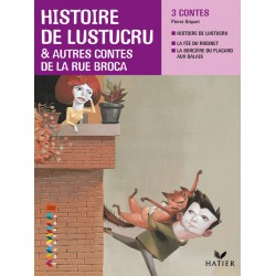 Facettes CE2 - Album 4 : Histoire de Lustucru et autres contes de la rue Broca