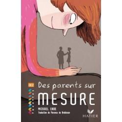 Facettes CE2 - Album 9 : Des parents sur mesure