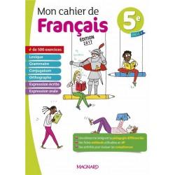 Mon cahier de Français 5e - 2017 - Magnard