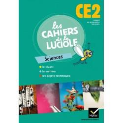 Les Cahiers de la Luciole CE2 : Sciences - Adapté au programme Marocain - Hatier