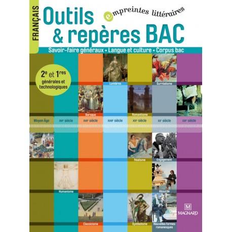 Outils & Repères 2e/1e - Empreintes littéraires - Manuel - 2012 - Magnard