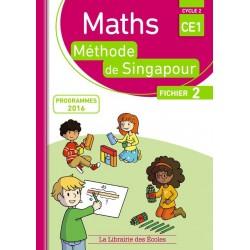 Mathématiques CE1 - Méthode de Singapour - Fichier 2 - 2017 - Librairie des Ecoles
