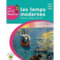 Les petits Magellan - Les Temps modernes - Cycle 3 - Manuel - 2014 - Hatier