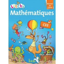 Litchi Mathématiques CE2 - Manuel - 2013 - ISTRA