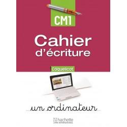 Coquelicot CM1 - Cahier d'écriture - 2015 - Hachette