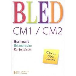 Bled CM1/CM2 - Livre de l'élève - 2008 - Hachette