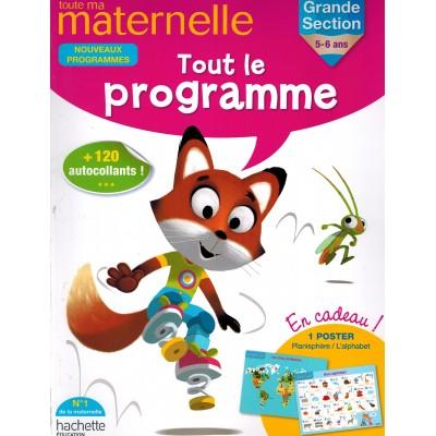 Toute ma maternelle Tout le programme GS 5-6 Ans - 2015 - Hachette