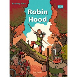 Robin Hood - Reading Time CM1 - Livre - 2012 - Hachette