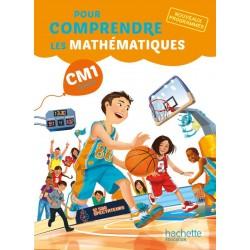 Pour comprendre les mathématiques CM1 - Manuel - 2016 - Hachette