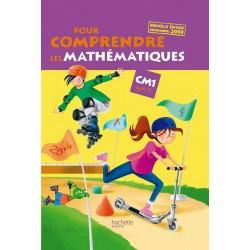 Pour comprendre les Maths CM1 - Manuel - 2009 - Hachette