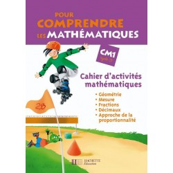Pour comprendre les mathématiques CM1 - Cahier d'activités mathématiques - Hachette