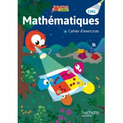 Maths Explicites CM1 - Cahier d'exercices - 2015 - Hachette
