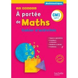 Le Nouvel A portée de maths CM1 - Cahier d'activités - 2016 - Hachette