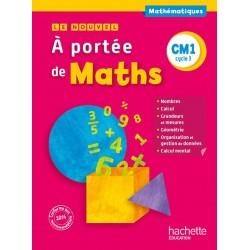 Le Nouvel A portée de maths CM1 - Manuel - 2015 - Hachette