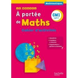 Le Nouvel A portée de maths CM1 - Cahier d'activités - 2015 - Hachette