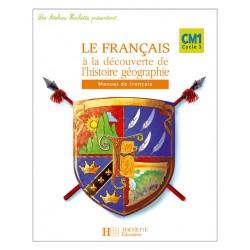 Les Ateliers Hachette: Français à la Découverte de l'histoire - géographie - Manuel - Hachette