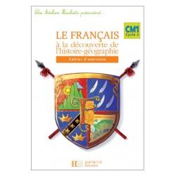 Les Ateliers Hachette: Français à la Découverte de l'histoire - géographie - Cahier d'exercices - Hachette