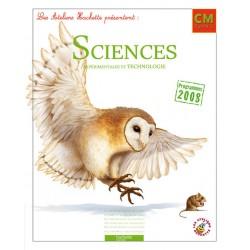 Les Ateliers Hachette : Sciences expérimentales et technologie CM1 - Manuel - 2011 - Hachette