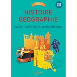 Citadelle - Histoire Géographie CM1 - Cahier d'activités interdisciplinaires - 2016 - Hachette