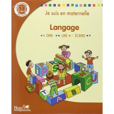 Je suis en maternelle - MS - Langue - Dire - Lire - Ecrire - 2007 - Hatier