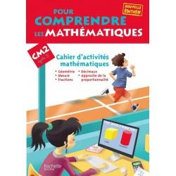 Pour comprendre les mathématiques CM2 - Cahier d'activités - 2013 - Hachette