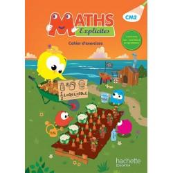Maths Explicites CM2 - Cahier d'exercices - 2016 - Hachette