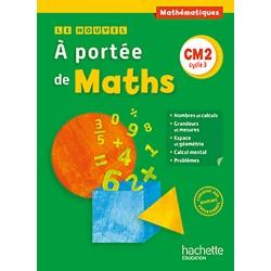 Le Nouvel A portée de maths CM2 - Manuel - 2016 - Hachette