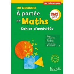 Le Nouvel A portée de maths CM2 - Cahier élève - 2016 - Hachette