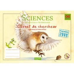 Les Ateliers Hachette: Sciences expérimentales et technologie CM2 - Carnet de chercheur - 2011 - Hachette