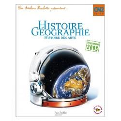 Les Ateliers Hachette: Histoire-Géographie CM2 - Manuel - 2011 - Hachette