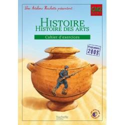 Les Ateliers Hachette : Histoire - Histoire des Arts CM2 - Cahier d'exercices - 2012 - Hachette