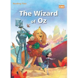 The Wizard of Oz - Reading Time CM2 - Manuel - 2014 - Hachette