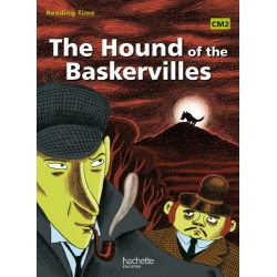 The Hound of the Baskervilles - Reading Time CM2 - Manuel - 2011 - Hachette