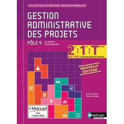 Gestion administrative des projets - 2e / 1e / Tle Bac Pro - Pole 4 - Manuel - 2016 - Nathan
