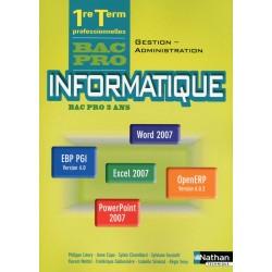 Informatique - 1e / Tle Bac Pro Gestion Administration - Office 2007 - Manuel - 2013 - Nathan