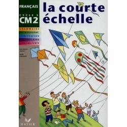La Courte Echelle CM2 - Manuel - Hatier
