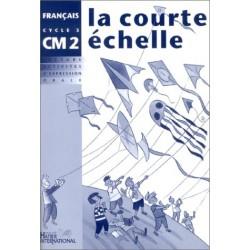 La Courte Echelle CM2 - Cahier d'activités - Hatier