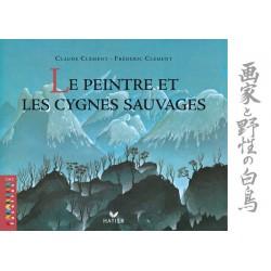 Facettes CM2 - Album 2 - Le peintre et les cygnes sauvages - Hatier