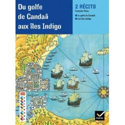 Facettes CM2 - Album 6 - Du golfe de Candaâ aux îles indigo - Hatier