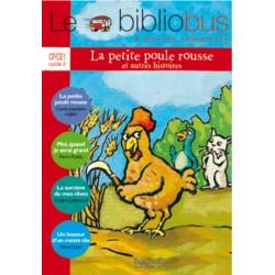 La Petite Poule rousse - Livre - Bibliobus nº 11 - CP/CE1 - 2005 - Hachette