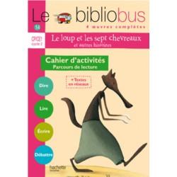 Le Loup et les sept chevreaux - Cahier d'activités - Bibliobus nº 14 - CP/CE1 - 2006 - Hachette