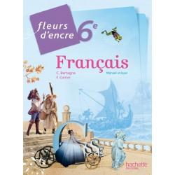 Fleurs d'encre français 6ème - Manuel - 2014 - Hachette
