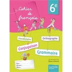 Cahiers de Français 6 ème - Cahier de l'élève - éd 2013